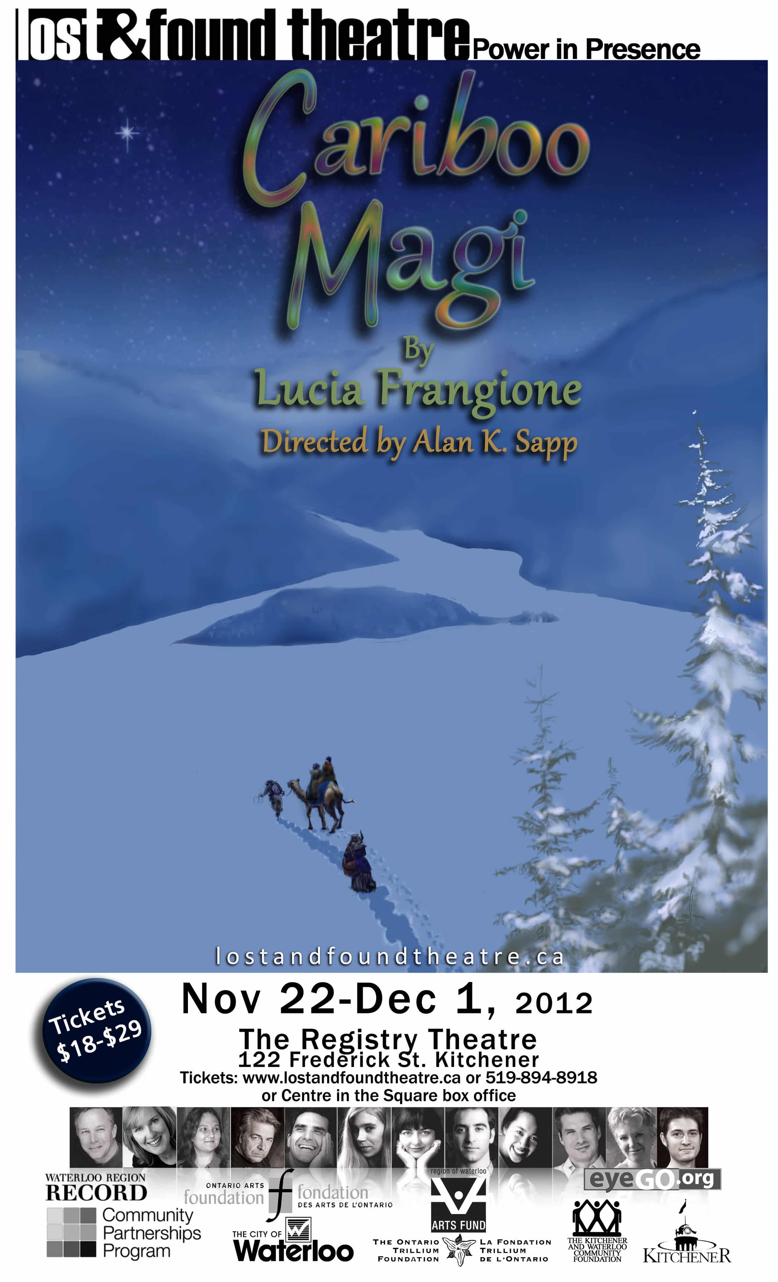 Lost and Found Theatre Presents: Cariboo Magi by Lucia Frangione ...