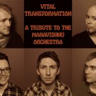 Vital Transformation: A Tribute to The Mahavishnu Orchestra