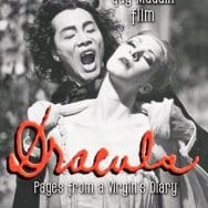 VOC Plays the Movies: Dracula: Pages from a Virgin's Diary