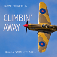 Dave Hadfield: Climbing Away